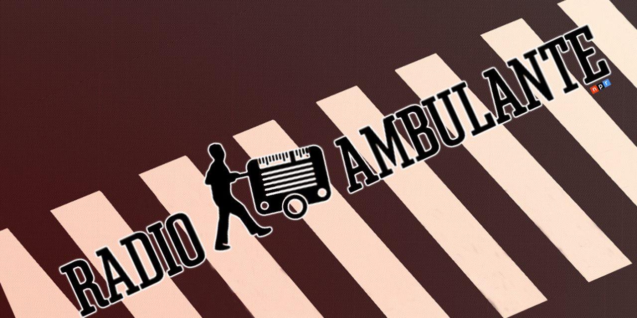 Para todo hay un podcast: Radio Ambulante