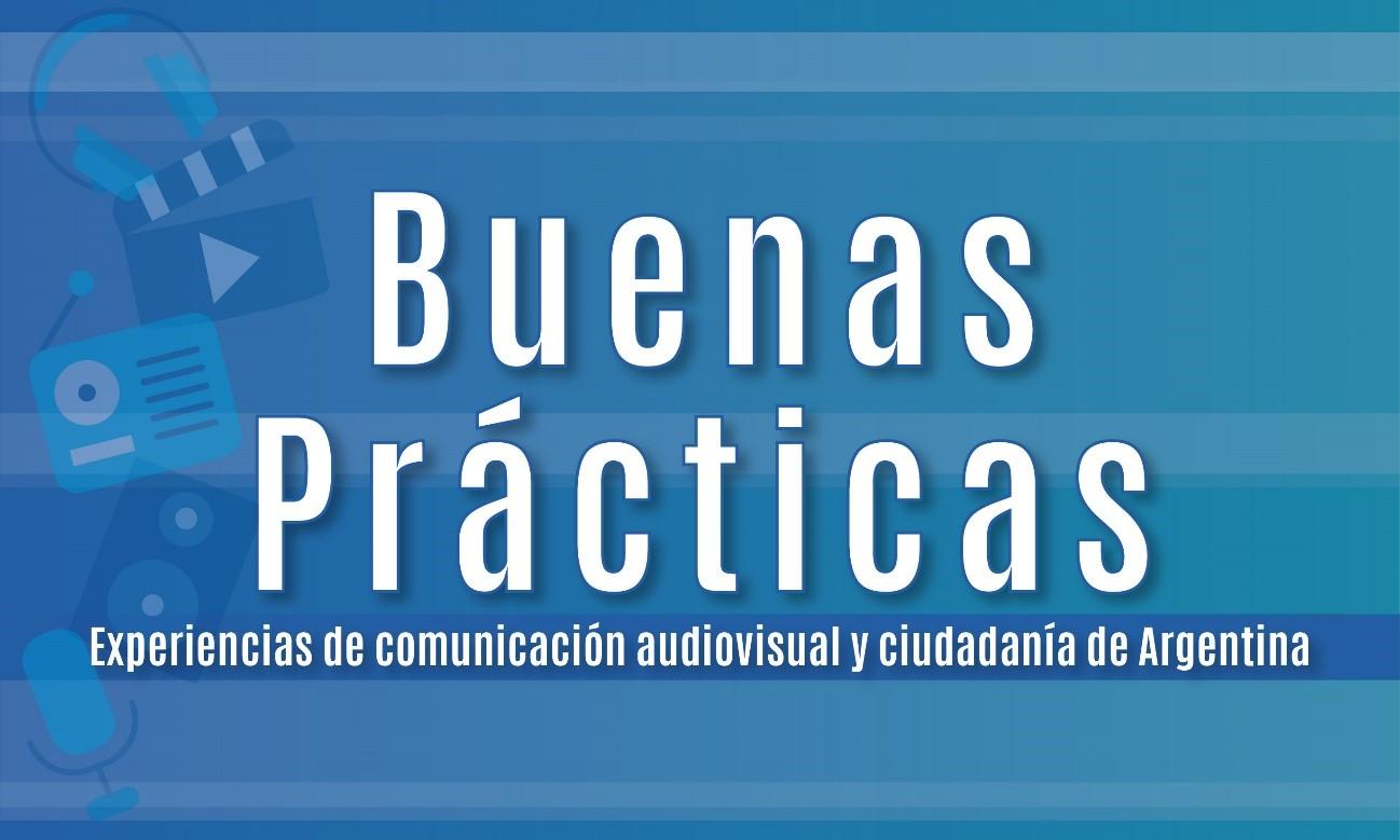 Experiencias de comunicación audiovisual y ciudadanía de Argentina.