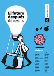 El futuro después del COVID-19: un nuevo porvenir